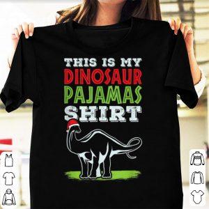 Awesome This Is My Dinosaur Pajamas Christmas Present Gift Tee shirt