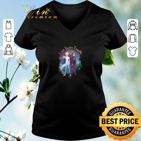 Funny Disney Frozen 2 Elsa Anna Live Your Truth Geometric shirt sweater