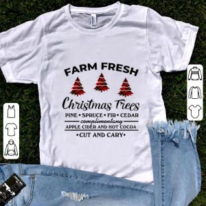 Funny Farm fresh christmas tree pine spruce fir cedar apple cider and hot cocoa cut and cary shirt