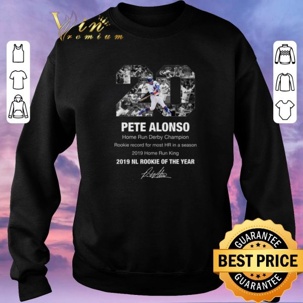 Hot Pete Alonso Home Run Derby Champion 2019 NL Rookie Of The Year shirt sweater