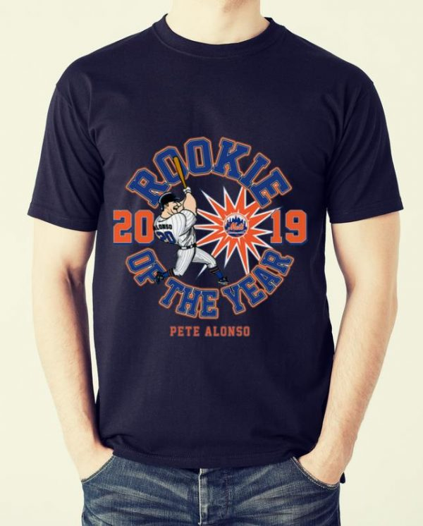 Hot Rookie Of The Year Pete Alonso 2019 shirt