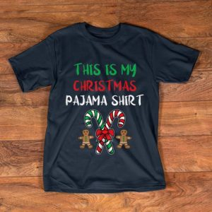 Hot This Is My Christmas Pajama Gingerbread Man Candy Cane shirt