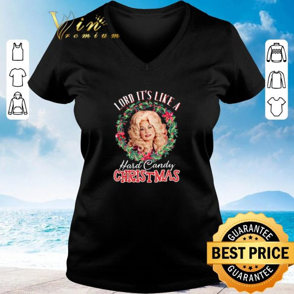 Nice Christmas Dolly Parton Lord it's like a Hard Candy shirt