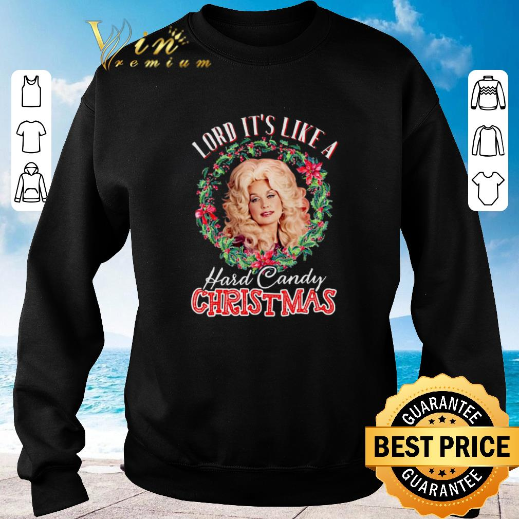 Nice Christmas Dolly Parton Lord it s like a Hard Candy shirt 4 - Nice Christmas Dolly Parton Lord it's like a Hard Candy shirt