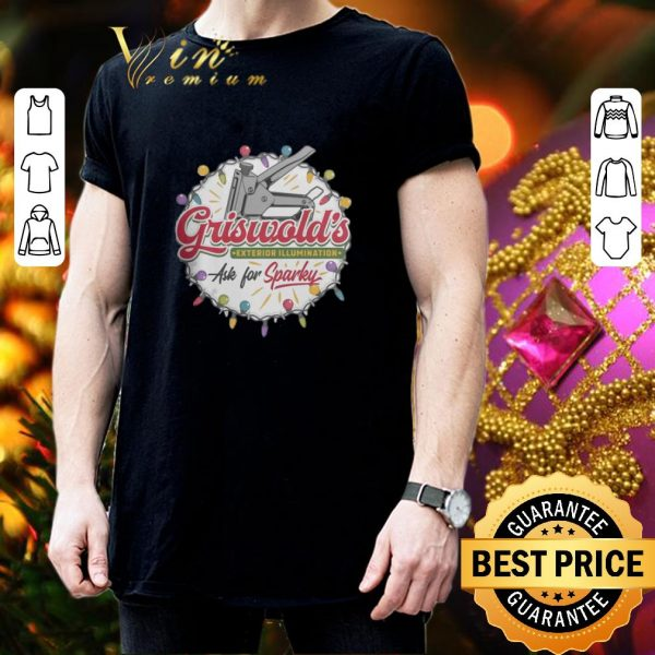 Nice Griswold's Exterior Illumination ask for Sparke Christmas shirt