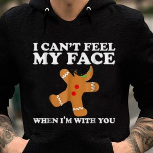 Nice I can't feel my face, gingerbread man for Christmas sweater