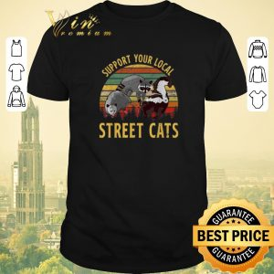 Nice Vintage Raccoon Support your local street cats shirt