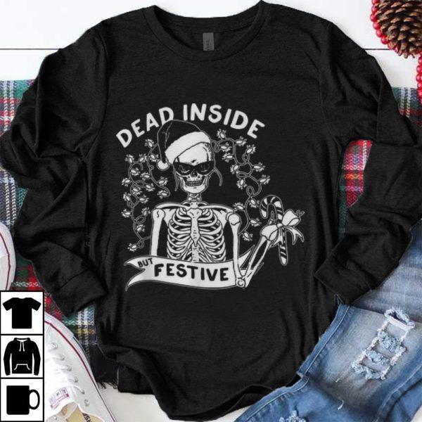 Official Dead Inside But Festive Christmas Skeleton Santa shirt