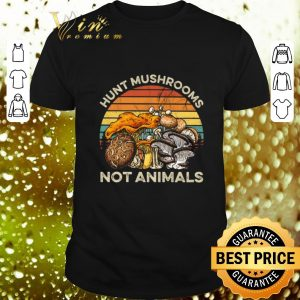 Official Hunt mushrooms not animals vintage shirt
