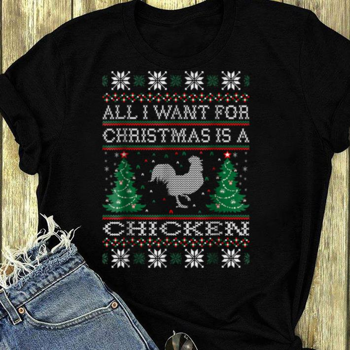 Original All I Want For Christmas Chicken Ugly Sweater shirt 4 - Original All I Want For Christmas Chicken Ugly Sweater shirt