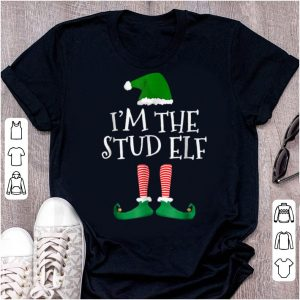 Original I'm The Stud Elf Matching Family Christmas Group shirt