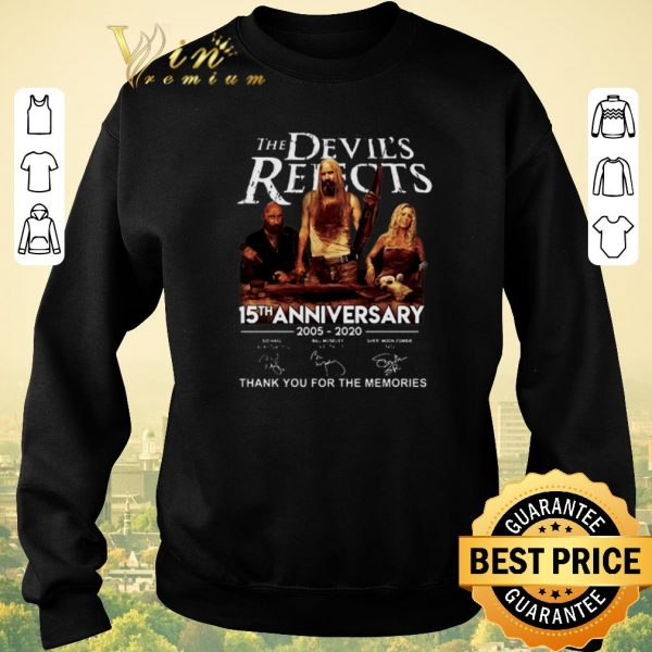Original The Devil's Rejects 15th Anniversary Thank You For The Memories shirt sweater
