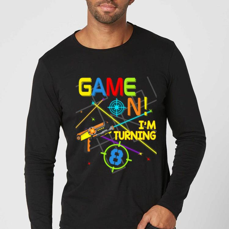Premium Laser Tag Birthday Party Game On Im Turning 8 shirt 4 - Premium Laser Tag Birthday Party Game On Im Turning 8 shirt