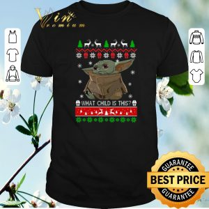 Pretty Baby Yoda what child is this ugly Christmas shirt sweater