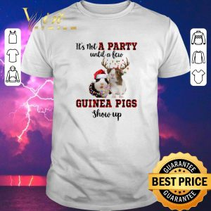Pretty Christmas It's not a party until a few guinea pigs show up shirt