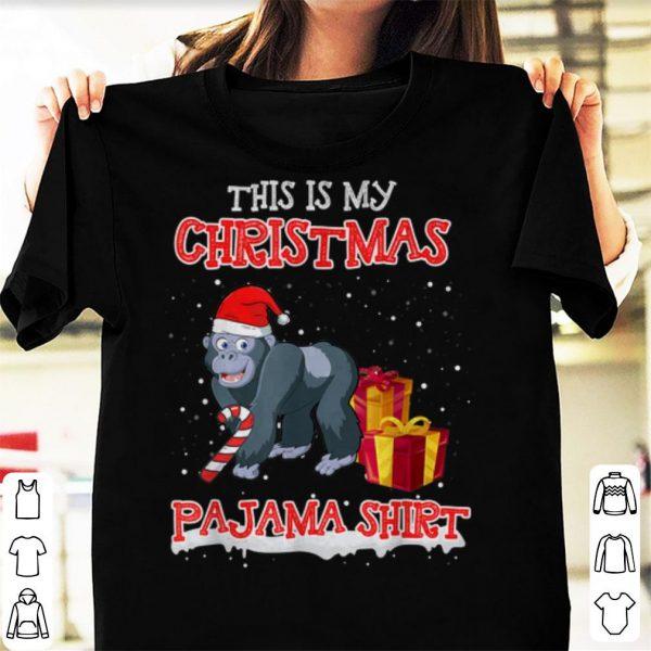 Pretty This Is My Christmas Pajama Tee Santa Gorilla Funny Gifts shirt