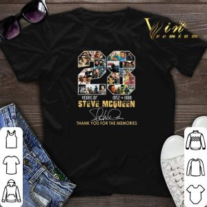 Thank you for the memories 28 Years Of Steve Mcqueen 1952 1980 shirt