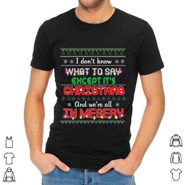 Top Christmas Vacation Misery Santa Xmas Gift shirt