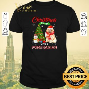 Top Christmas is better with a Pomeranian shirt sweater