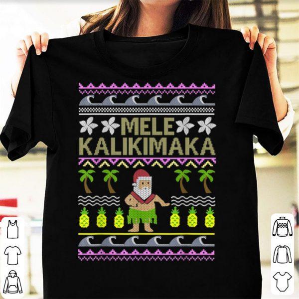 Top Mele Kalikimaka Vacation Funny Ugly Christmas Sweater Style shirt