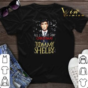 All I want for Christmas is Tommy Shelby shirt sweater