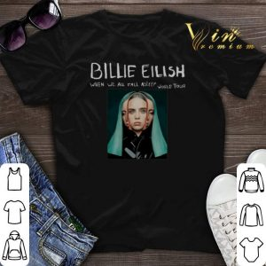 Billie Eilish When We All Fall Asleep World Tour shirt sweater