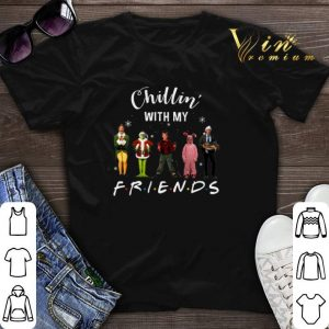 Chillin' with my Friends Grinch Elf Home Alone Characters shirt sweater