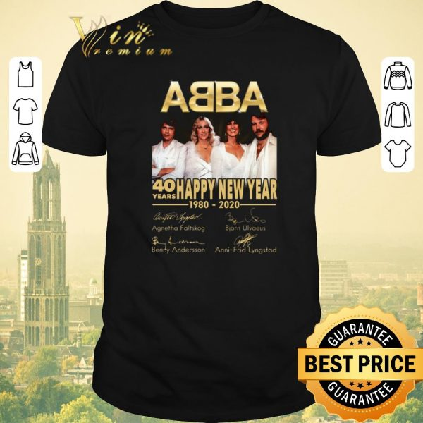 Funny Signatures 40 years ABBA Happy New Year 1980 2020 shirt