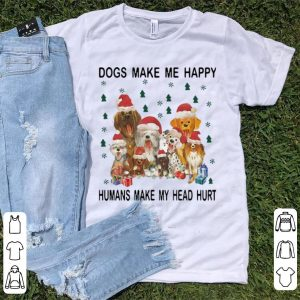 Great Christmas Santa Dogs Make Me Happy Humans Make My Head Hurt shirt