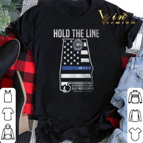 Hold The Line Investigator Stac Agent Billy Fred Clardy III shirt sweater