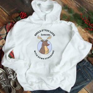 Hot Reindeer Smile If You Love Someone With Down Syndrome shirt