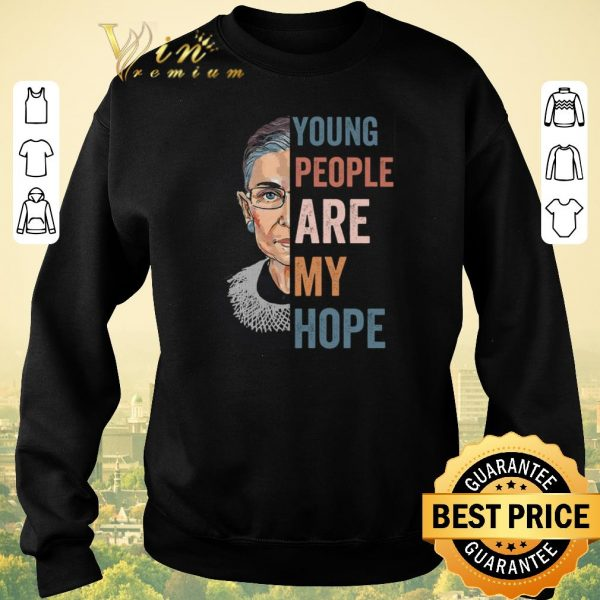 Hot Ruth Bader Ginsburg Young people are my hope shirt sweater