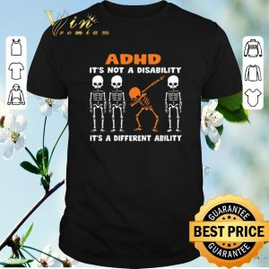 Nice Dabbing skeleton ADHD it's not a disability different ability shirt sweater