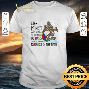 Nice Mickey Autism life is not about waiting for the storm pass dance shirt