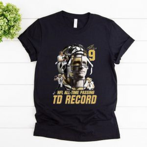 Official 9 Drew Brees Touchdowns Nfl All-time Passing Records Signature shirt