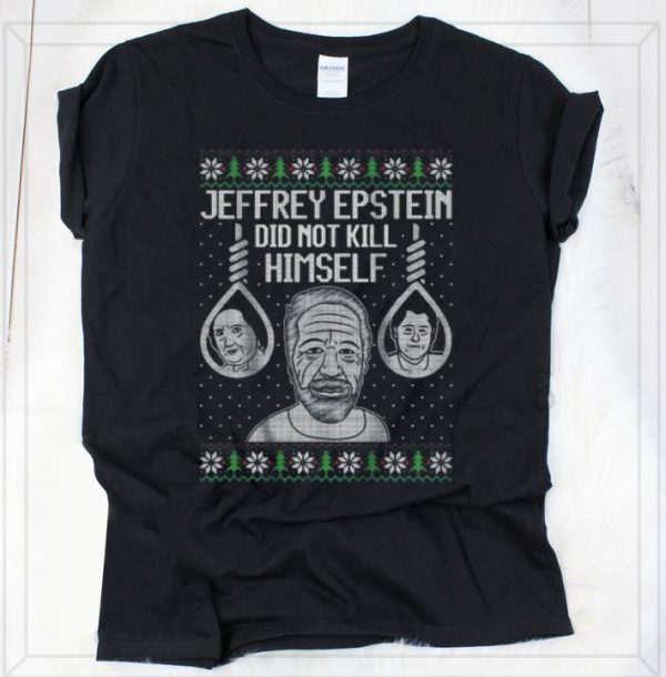 Official Jeffrey Epstein Did Not Kil Himself Ugly Christmas shirt