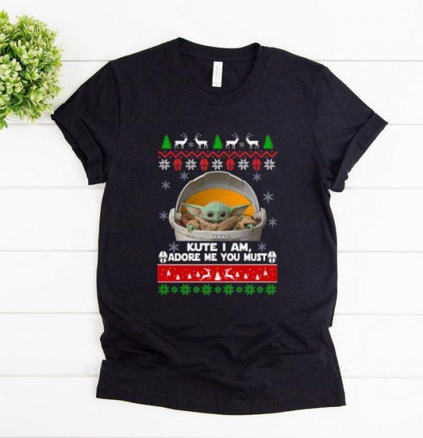 Original Baby Yoda Cute I Am, Adore Me You Must Ugly Christmas shirt