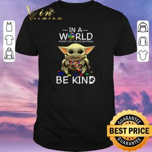Original Baby Yoda in a world where you can be anything be kind Autism puzzle shirt sweater