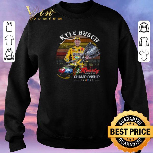 Original Sunset Kyle Busch signature Rowdy Nation Championship 2019 shirt
