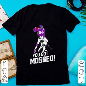 Original You Got Mossed Funny Football Player NFL shirt