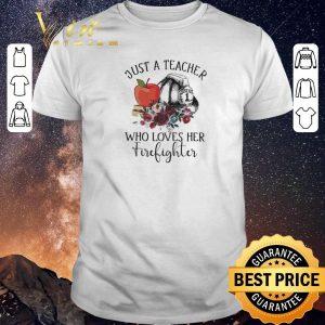 Premium Just a teacher who loves her firefighter flower shirt sweater