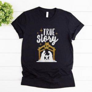 Premium True Story Christians Christmas shirt