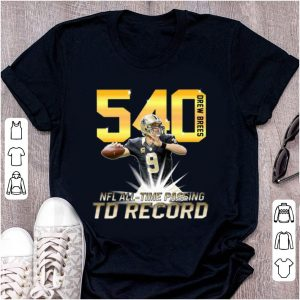 Pretty 540 Drew Brees Touchdowns Nfl All-time Passing Records Signature shirt