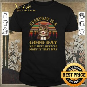 Pretty Sunset Lil Bub everyday is a good day you just need to make it shirt