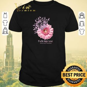 Top Pink Daisy Flower Faith Hope Love Breast Cancer Awareness shirt sweater