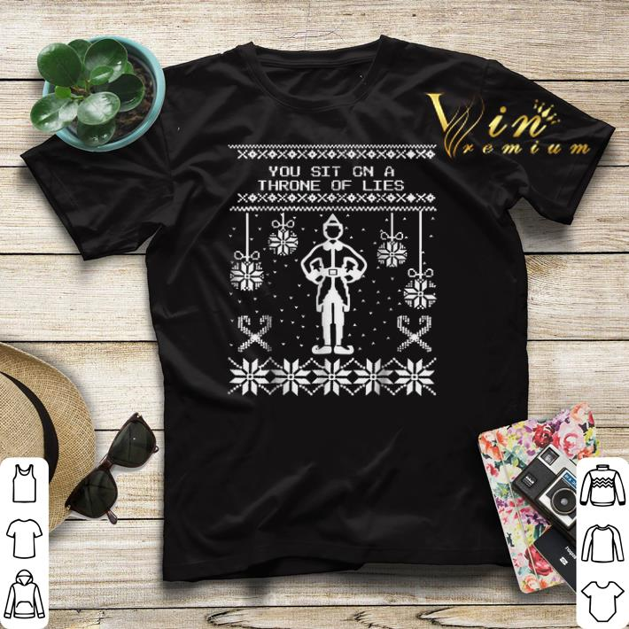 Ugly Christmas Elf You Sit On A Throne of Lies shirt 4 - Ugly Christmas Elf You Sit On A Throne of Lies shirt