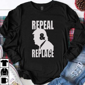 Awesome Donald Trump Repeal and Repeal shirt