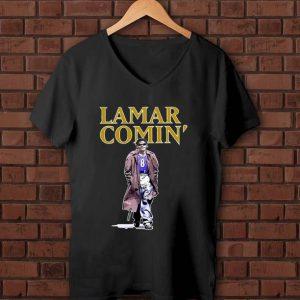 Awesome Lamar Jackson Lamar comin' shirt
