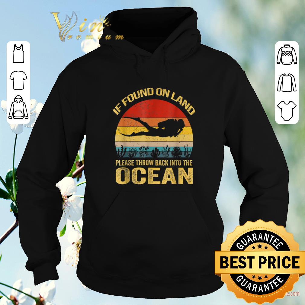 Funny If Found On Land Please Throw Back Into Ocean Vintage shirt sweater 4 - Funny If Found On Land Please Throw Back Into Ocean Vintage shirt sweater