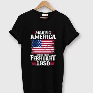 Hot Making America Great Since February 1950 American Flag shirt